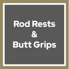 Rod Rests & Butt Grips