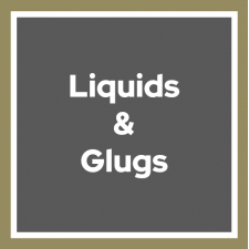 Liquids & Glugs