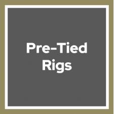 Pre-Tied Rigs
